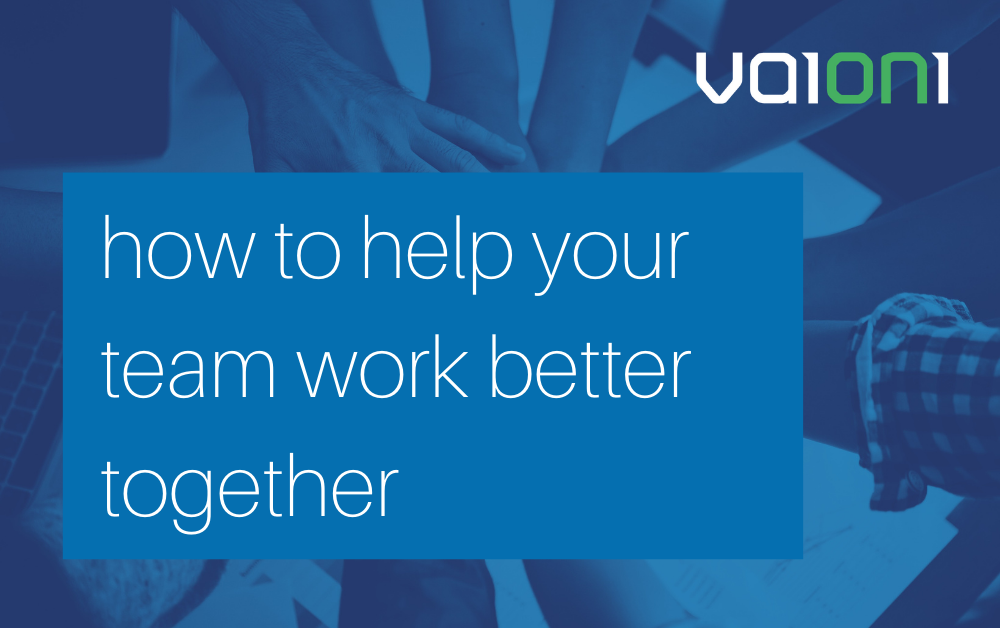 How to help your team work better together
