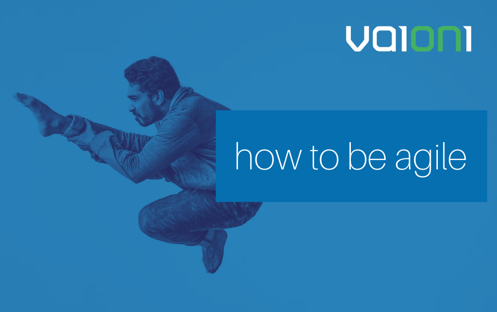 How to be agile