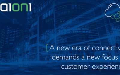 A new era of connectivity demands a new focus on customer experience