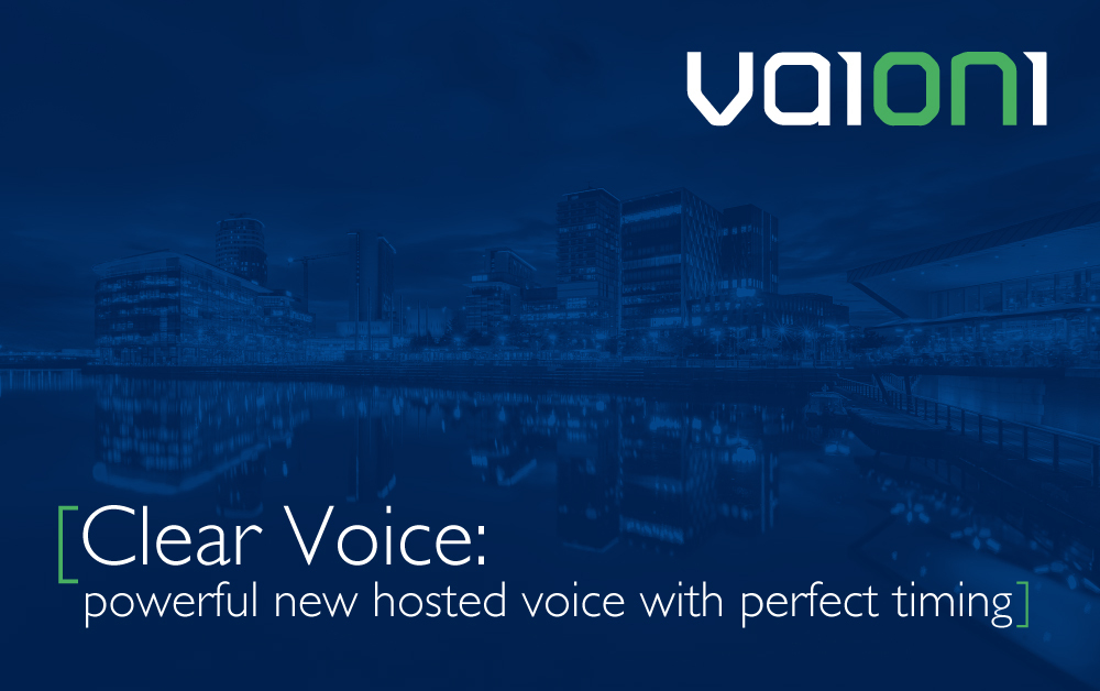 Clear Voice: powerful new hosted voice with perfect timing